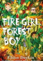 Fire Girl ,Forest Boy